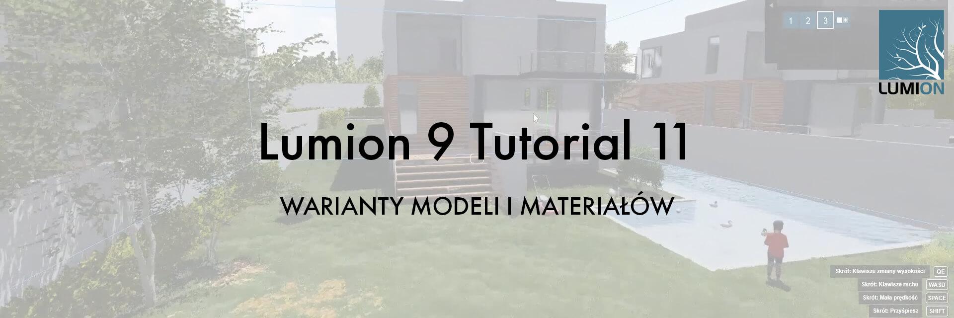 T11 ST - Lumion 9 Tutorial 11 WARIANTY MODELI I MATERIAŁÓW