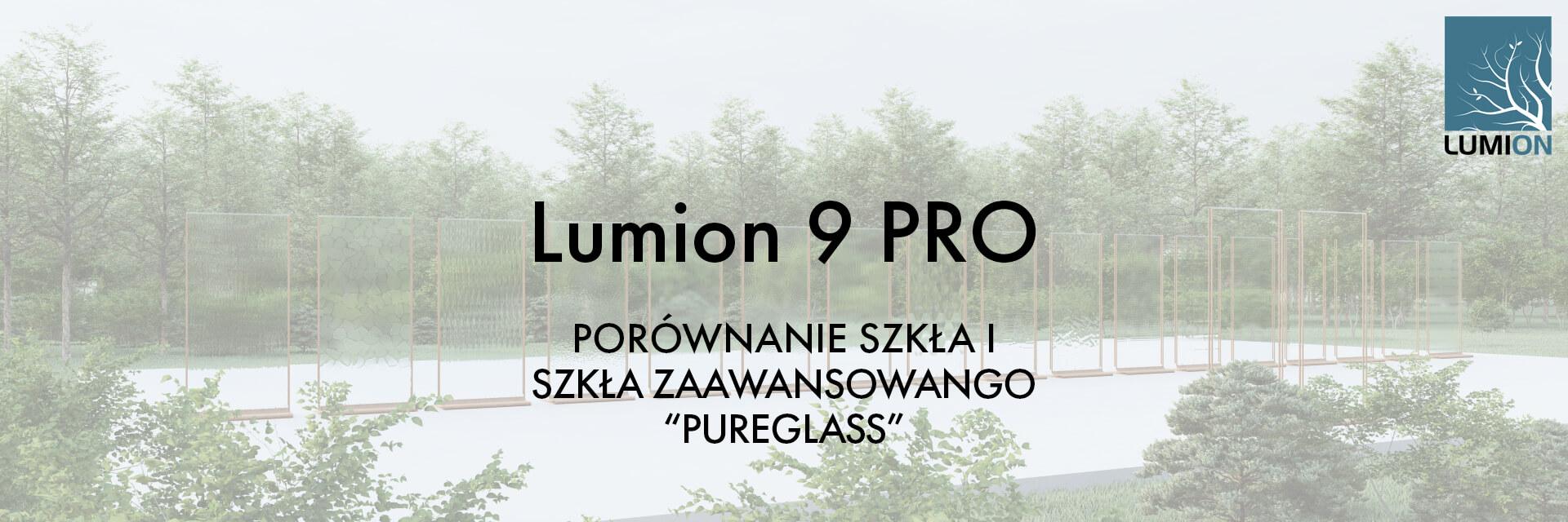 """T16 ST - Lumion 9 PORÓWNANIE SZKŁA I SZKŁA ZAAWANSOWANEGO """"PUREGLASS"""""""